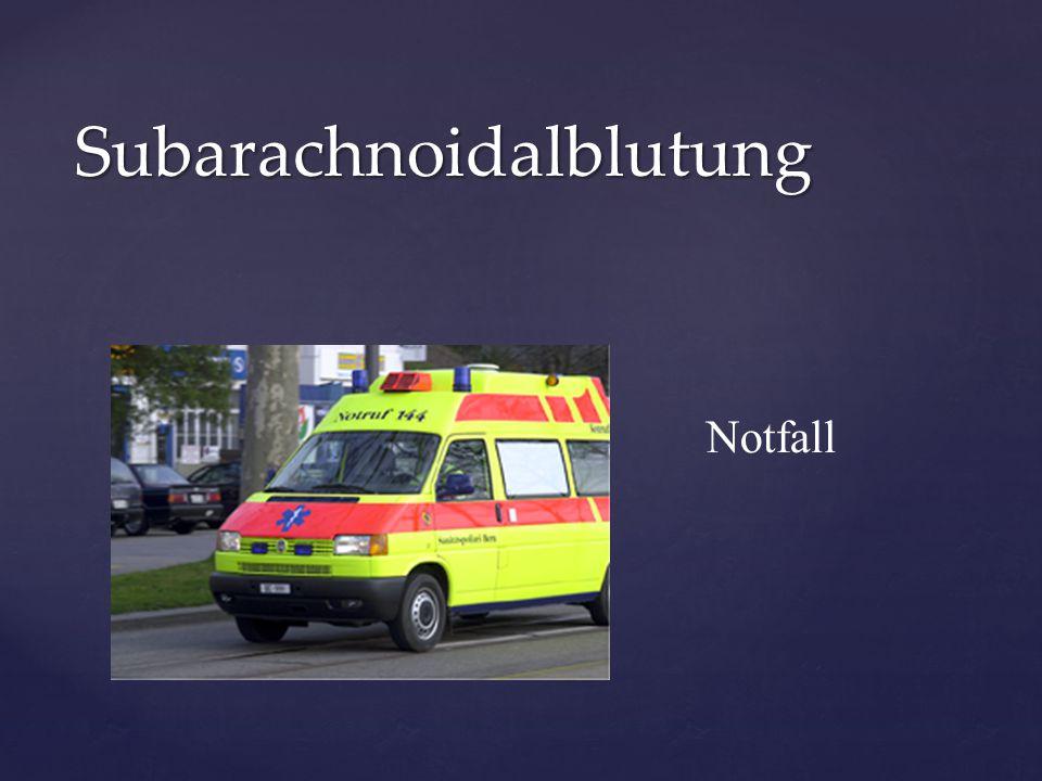 Notfall Subarachnoidalblutung