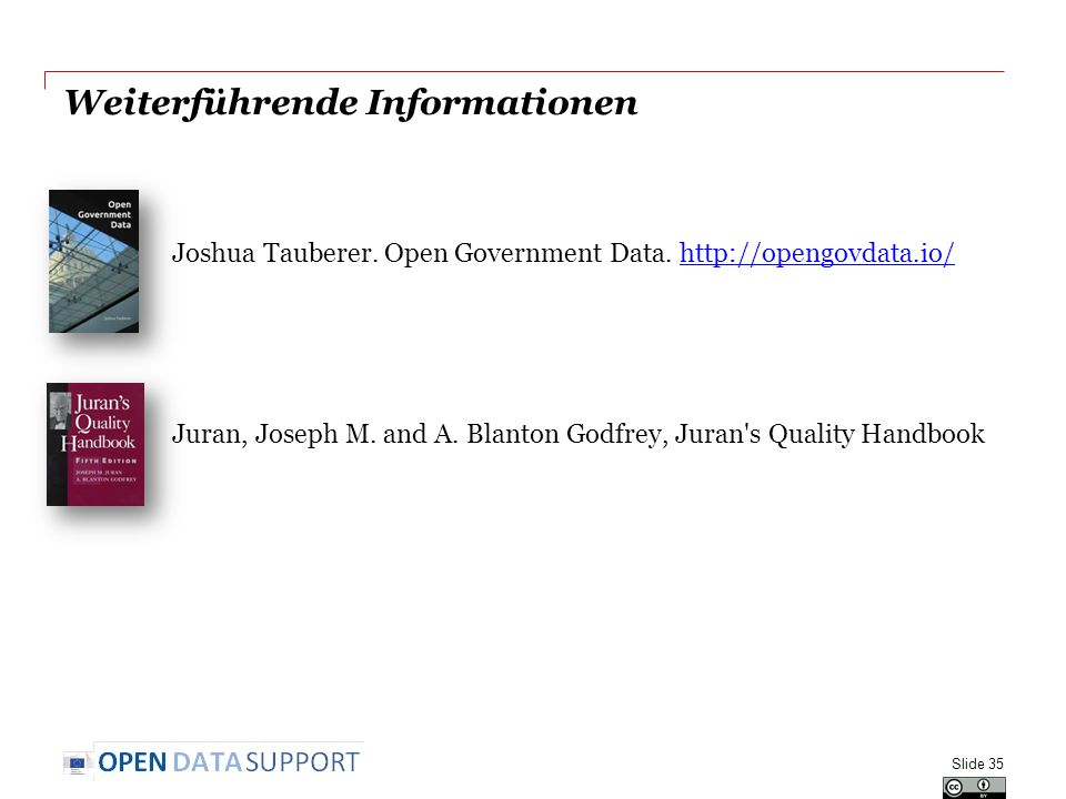 Weiterführende Informationen Joshua Tauberer. Open Government Data.