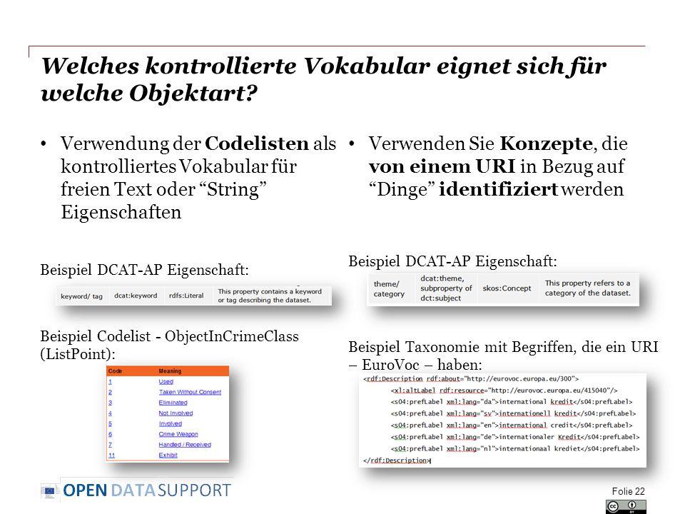 """Welches kontrollierte Vokabular eignet sich für welche Objektart? Verwendung der Codelisten als kontrolliertes Vokabular für freien Text oder """"String"""""""
