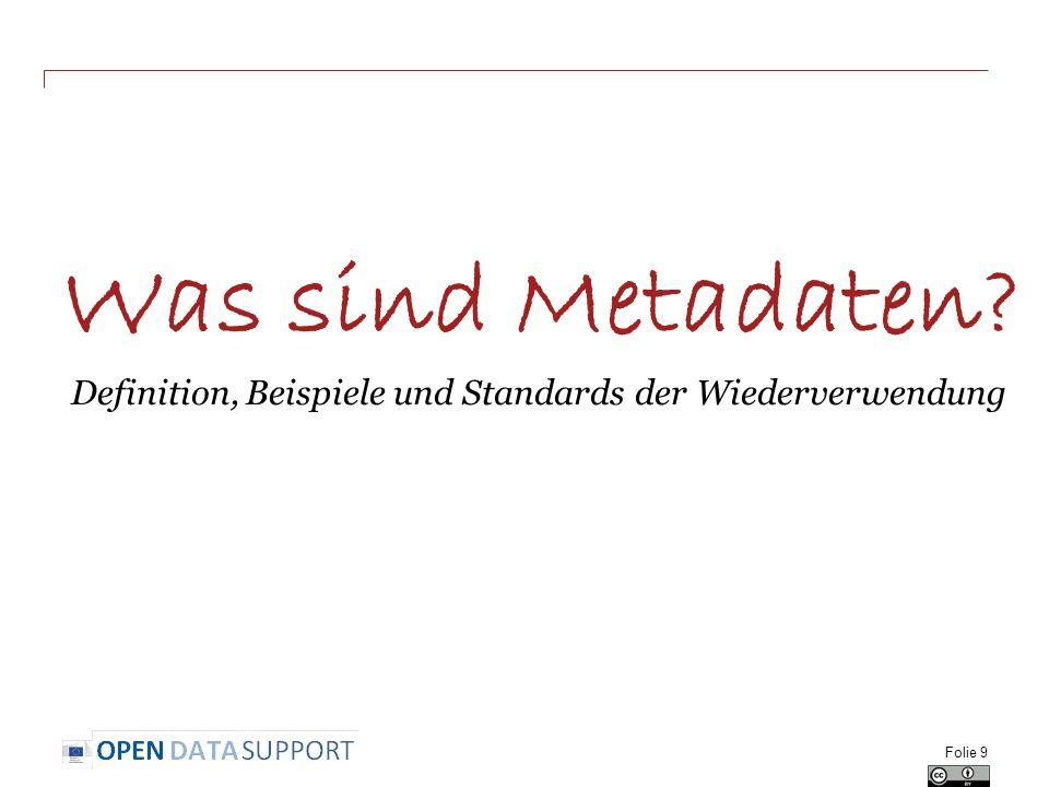 Was sind Metadaten? Definition, Beispiele und Standards der Wiederverwendung Folie 9