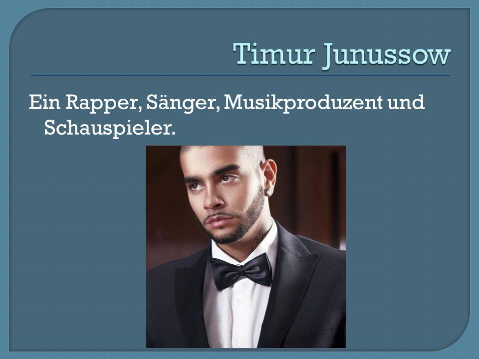 Ein Rapper, Sänger, Musikproduzent und Schauspieler.
