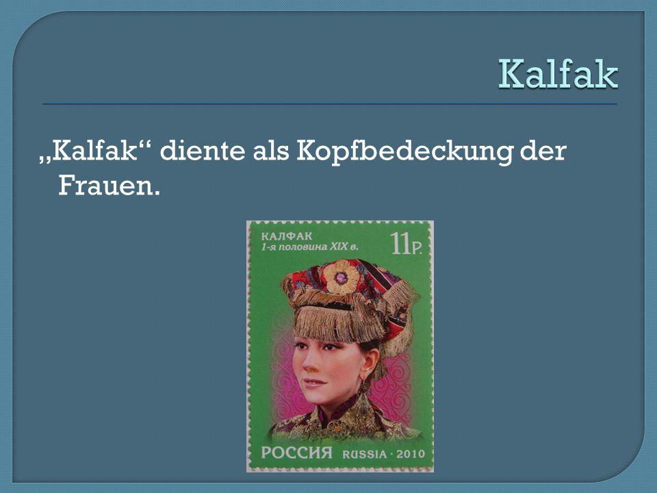 """""""Kalfak"""" diente als Kopfbedeckung der Frauen."""