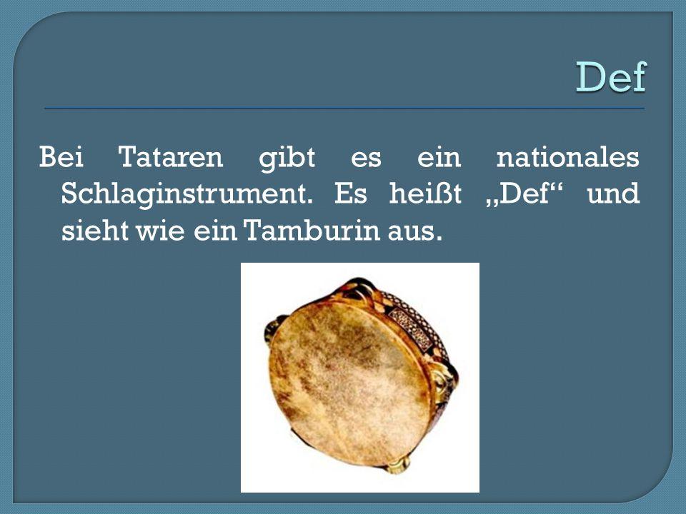 """Bei Tataren gibt es ein nationales Schlaginstrument. Es heißt """"Def"""" und sieht wie ein Tamburin aus."""