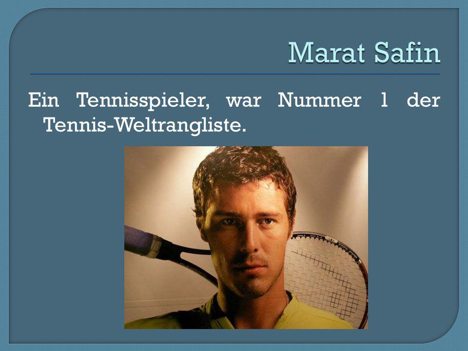 Ein Tennisspieler, war Nummer 1 der Tennis-Weltrangliste.