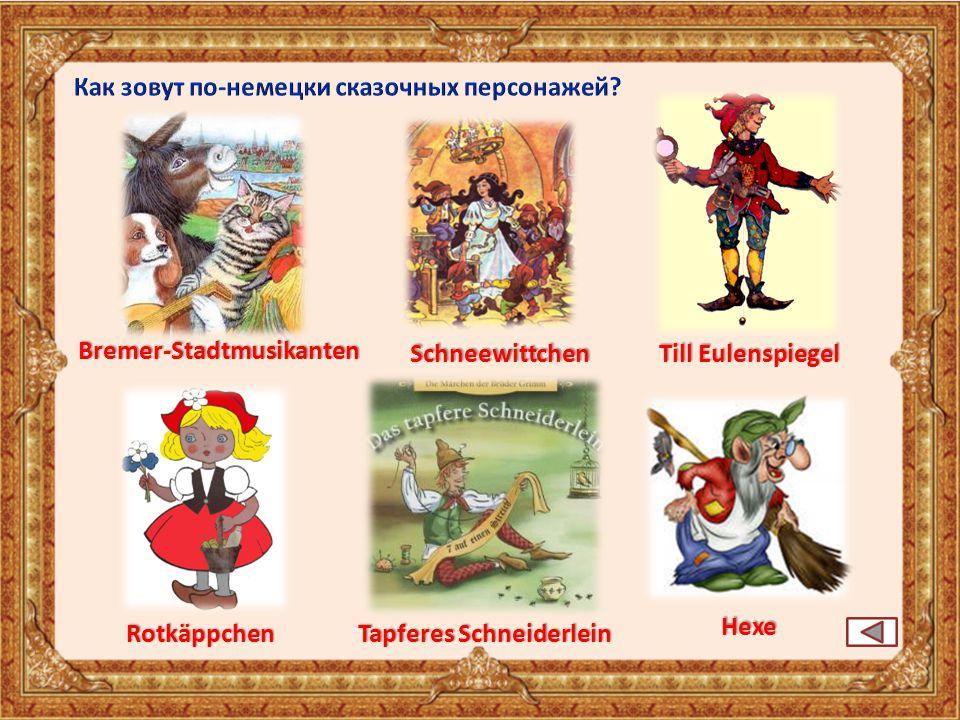 Schneewittchen Rotkäppchen Hexe Tapferes Schneiderlein Till Eulenspiegel Bremer-Stadtmusikanten