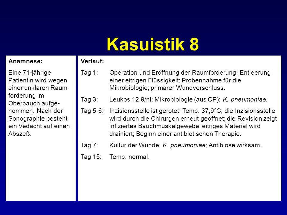 Kasuistik 8 Anamnese: Eine 71-jährige Patientin wird wegen einer unklaren Raum- forderung im Oberbauch aufge- nommen. Nach der Sonographie besteht ein