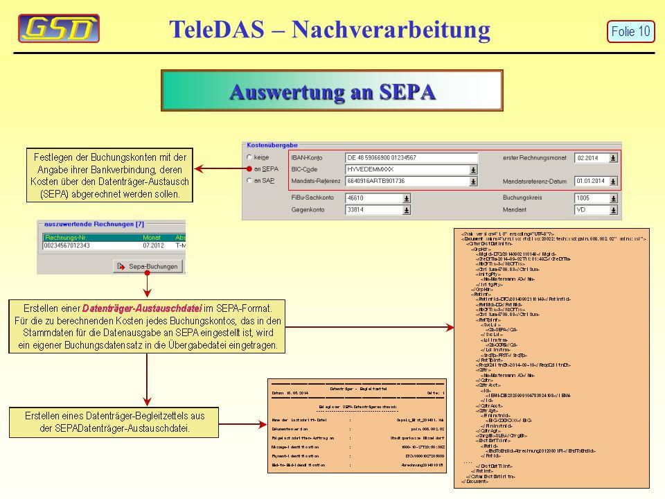 TeleDAS – Nachverarbeitung Auswertung an SEPA Folie 10