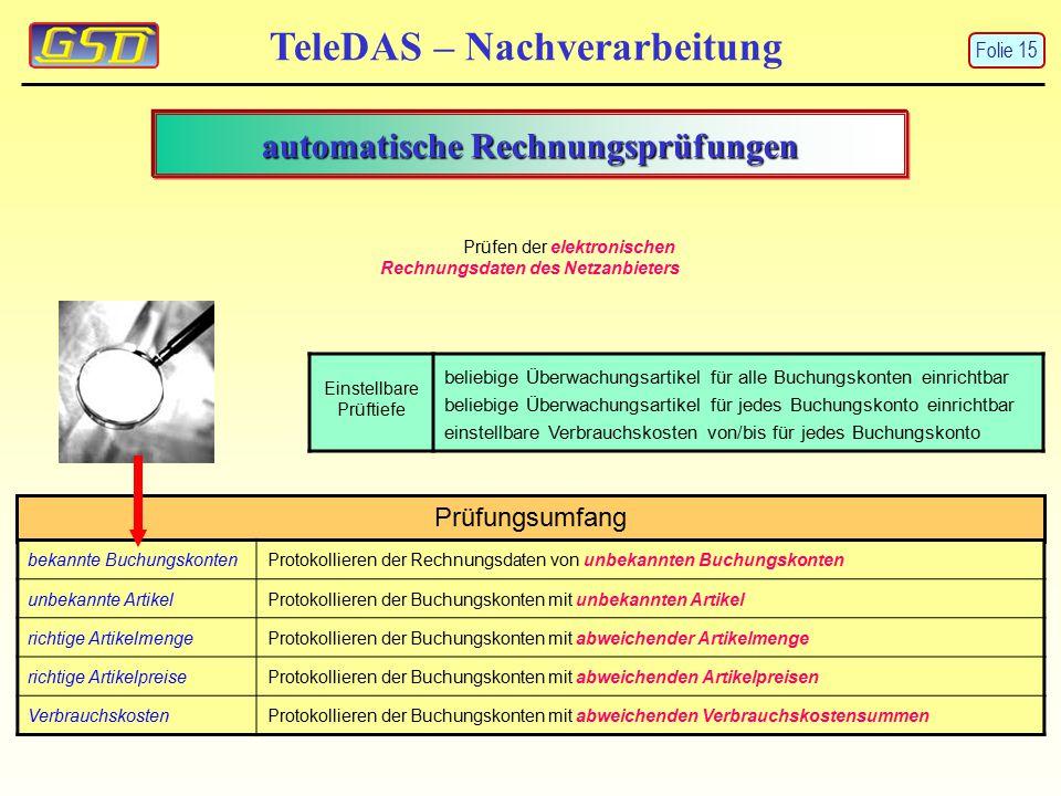 Prüfungsumfang bekannte BuchungskontenProtokollieren der Rechnungsdaten von unbekannten Buchungskonten unbekannte ArtikelProtokollieren der Buchungsko