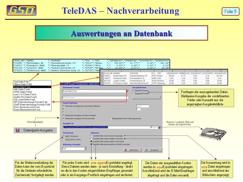 TeleDAS – Nachverarbeitung Auswertungen an Datenbank Folie 9