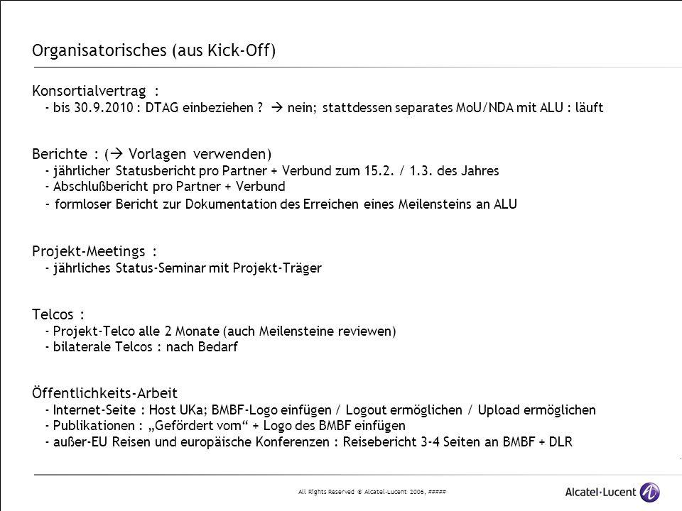 """All Rights Reserved © Alcatel-Lucent 2006, ##### Partner und Arbeitsgebiete P1 ALU """"Design und Test von konvergenten heterogenen Metro/Acccess Netzen P2 KIT-IPQ """"CONDOR-EXTRACTOR P3 KIT-ITIV """"Signal Processing P4 HHI """"Netzwerk-Architekturen für optische Zugangsnetze mit Backhaul für 'coordinated multi point' (CoMP) Funknetze """"DWDM-Quellen und Komponenten für OFDM-Systeme P5 JDSU """"Messmethoden und Managementprozesse für optische Metro/Zugangsnetze der nächsten Generation P6 Leoni """"Faseroptische Schalter für optische Cross-Connects und Netzmonitoring"""