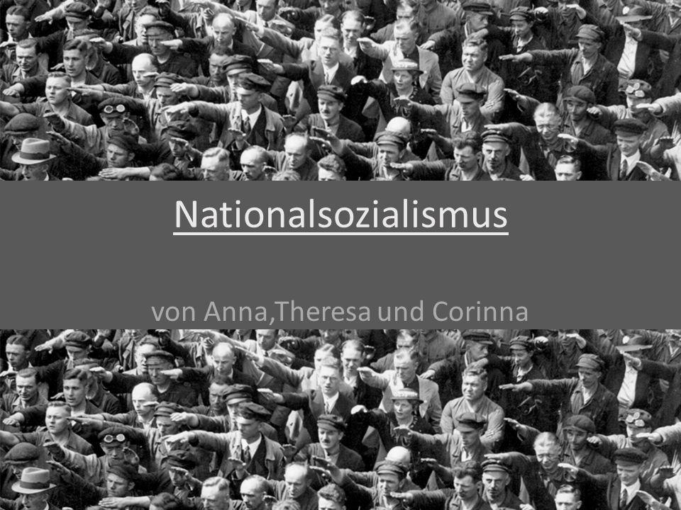 Nationalsozialismus von Anna,Theresa und Corinna