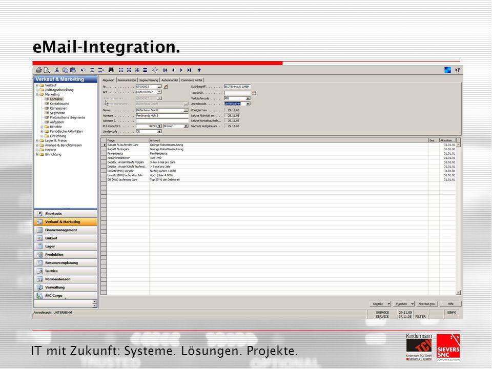 IT mit Zukunft: Systeme. Lösungen. Projekte. eMail-Integration.