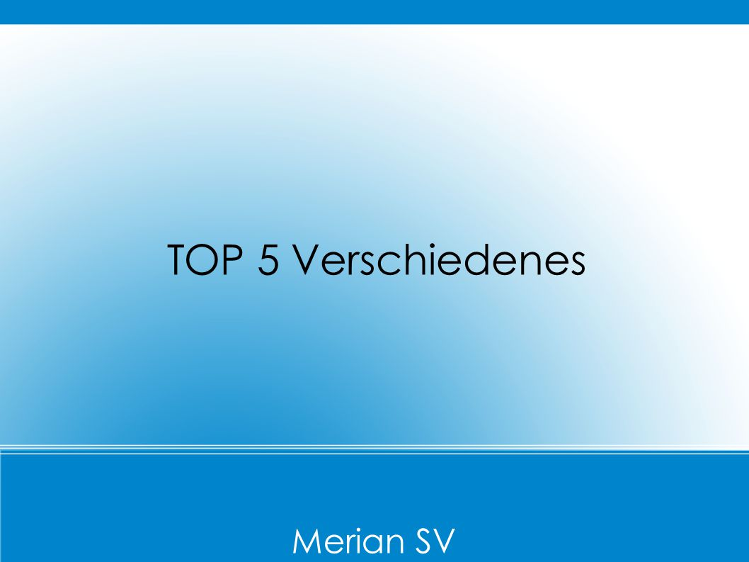 Merian SV TOP 5 Verschiedenes