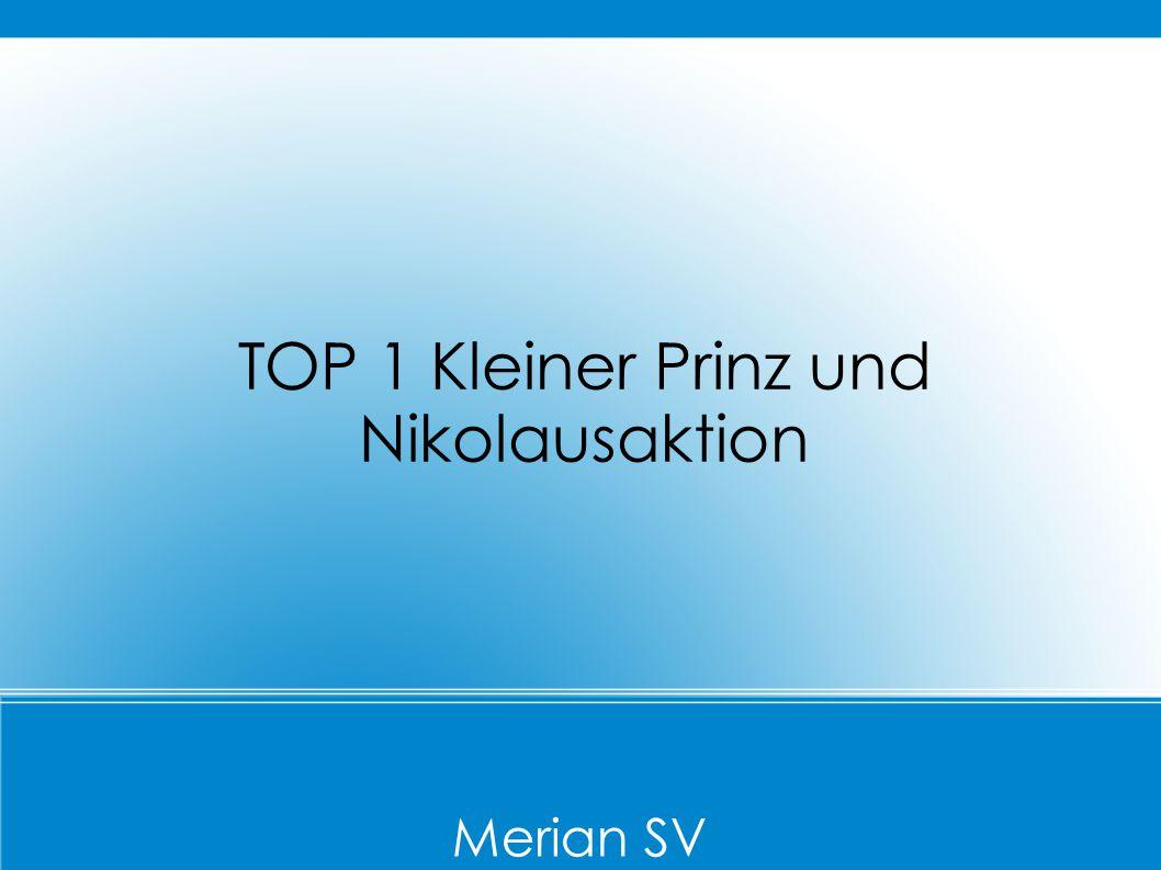 Merian SV TOP 1 Kleiner Prinz und Nikolausaktion