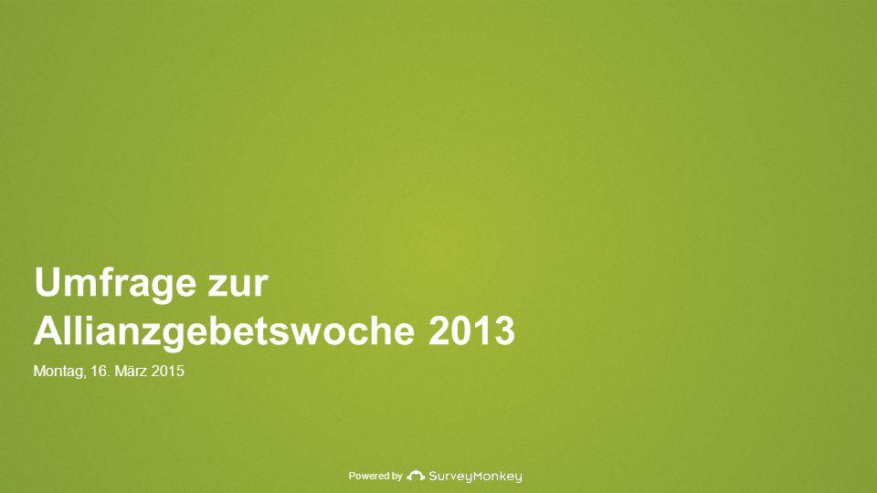 Powered by Umfrage zur Allianzgebetswoche 2013 Montag, 16. März 2015