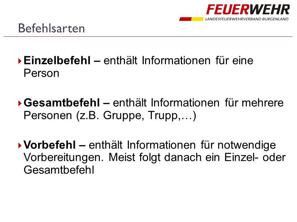  Einzelbefehl – enthält Informationen für eine Person  Gesamtbefehl – enthält Informationen für mehrere Personen (z.B.