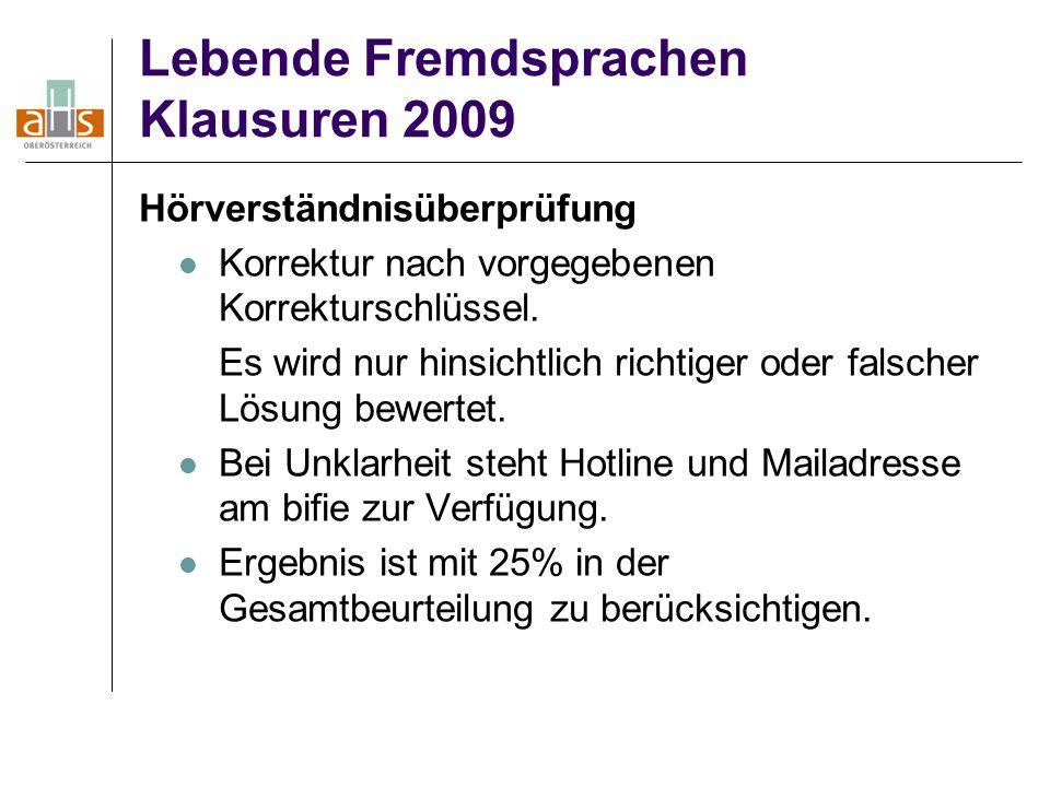 Lebende Fremdsprachen Klausuren 2009 Hörverständnisüberprüfung Korrektur nach vorgegebenen Korrekturschlüssel.