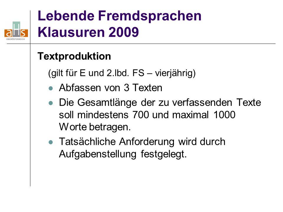 Lebende Fremdsprachen Klausuren 2009 Textproduktion (gilt für E und 2.lbd.