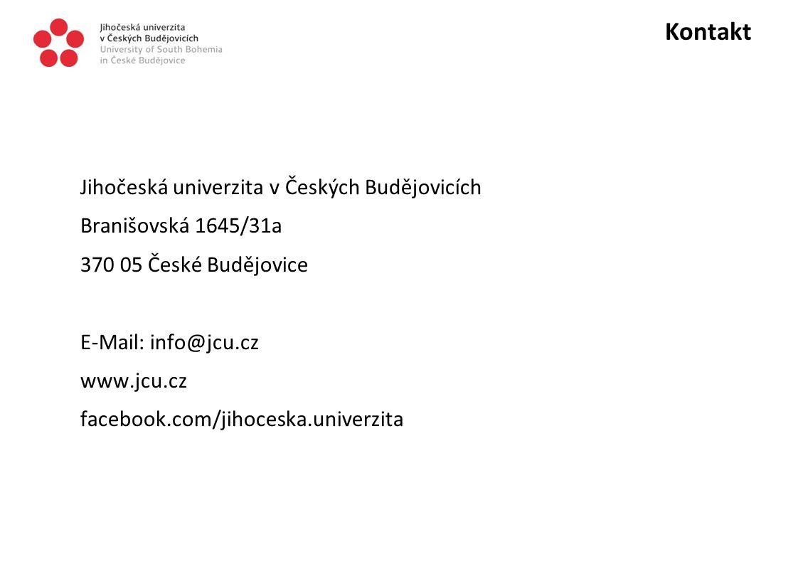 Kontakt Jihočeská univerzita v Českých Budějovicích Branišovská 1645/31a 370 05 České Budějovice E-Mail: info@jcu.cz www.jcu.cz facebook.com/jihoceska.univerzita