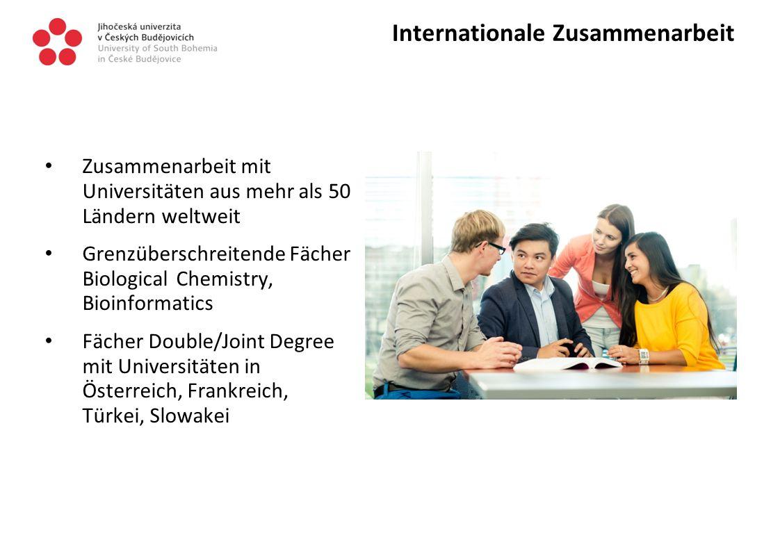 Internationale Zusammenarbeit Zusammenarbeit mit Universitäten aus mehr als 50 Ländern weltweit Grenzüberschreitende Fächer Biological Chemistry, Bioinformatics Fächer Double/Joint Degree mit Universitäten in Österreich, Frankreich, Türkei, Slowakei