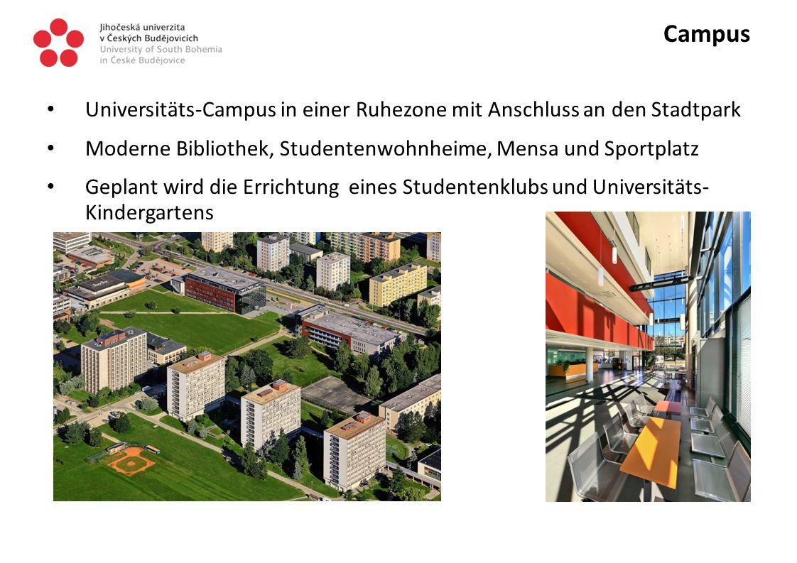 Campus Universitäts-Campus in einer Ruhezone mit Anschluss an den Stadtpark Moderne Bibliothek, Studentenwohnheime, Mensa und Sportplatz Geplant wird die Errichtung eines Studentenklubs und Universitäts- Kindergartens