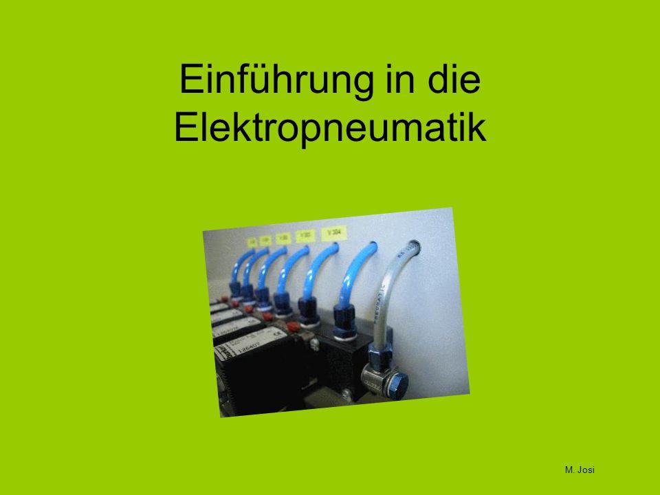 Einführung in die Elektropneumatik M. Josi