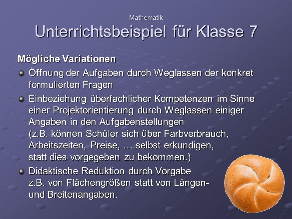 Mathematik Unterrichtsbeispiel für Klasse 7 Mögliche Variationen Weitere Aufgaben z.B.