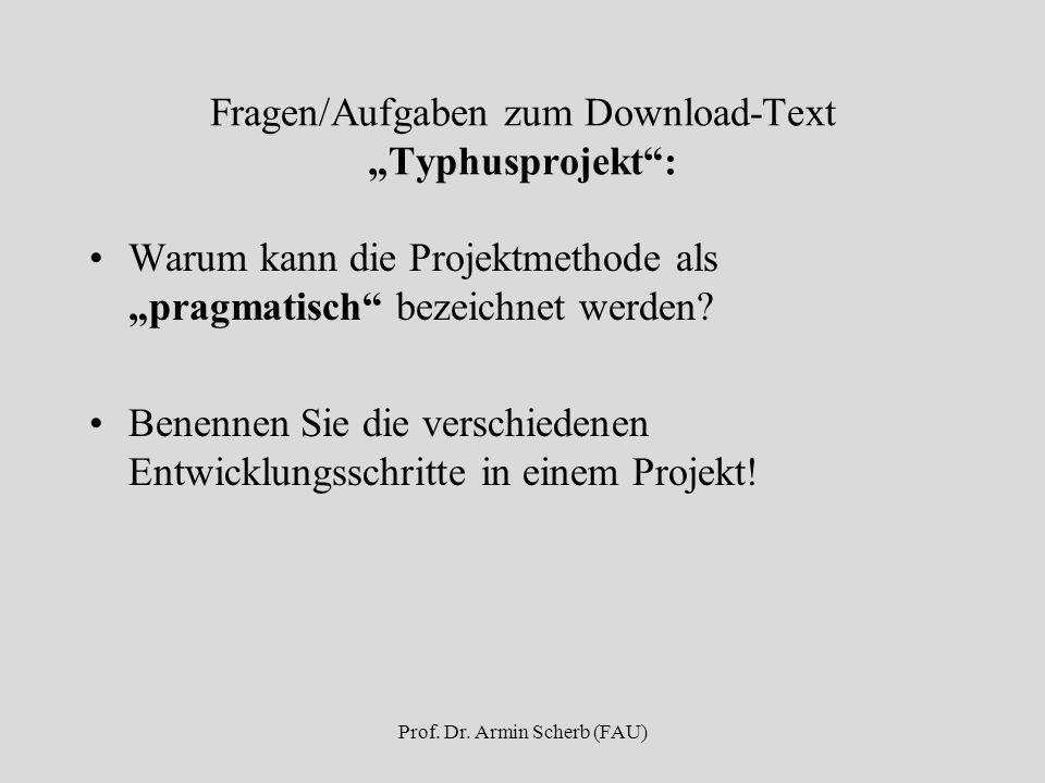 """Fragen/Aufgaben zum Download-Text """"Typhusprojekt : Warum kann die Projektmethode als """"pragmatisch bezeichnet werden."""