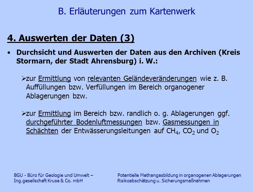 B. Erläuterungen zum Kartenwerk 4. Auswerten der Daten (3) Durchsicht und Auswerten der Daten aus den Archiven (Kreis Stormarn, der Stadt Ahrensburg)