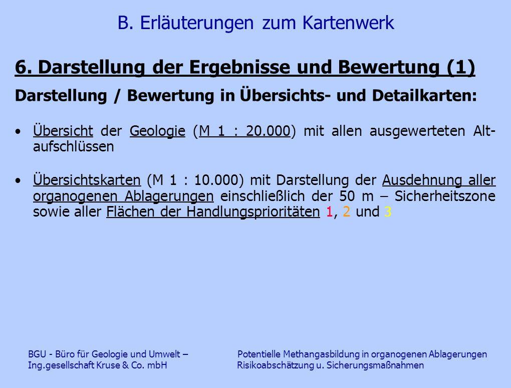 B. Erläuterungen zum Kartenwerk 6. Darstellung der Ergebnisse und Bewertung (1) Darstellung / Bewertung in Übersichts- und Detailkarten: Übersicht der