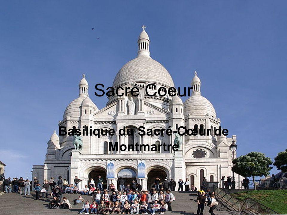 Sacré Coeur Basilique du Sacré-Cœur de Montmartre