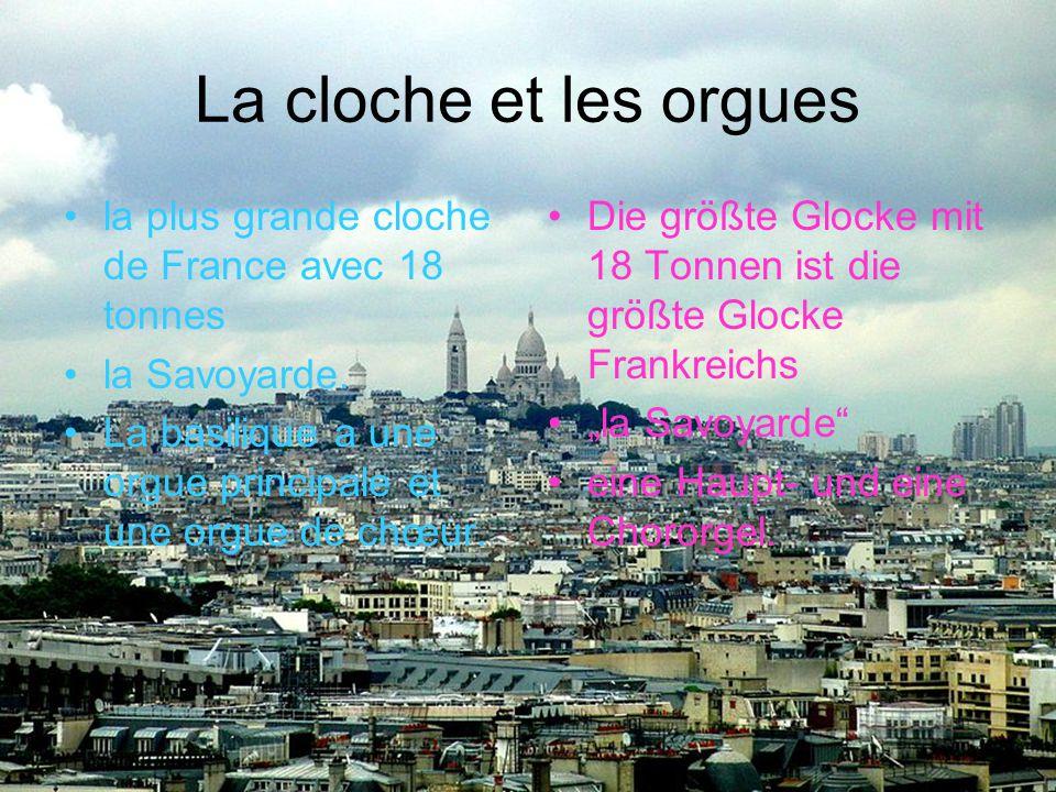 La cloche et les orgues la plus grande cloche de France avec 18 tonnes la Savoyarde. La basilique a une orgue principale et une orgue de chœur. Die gr