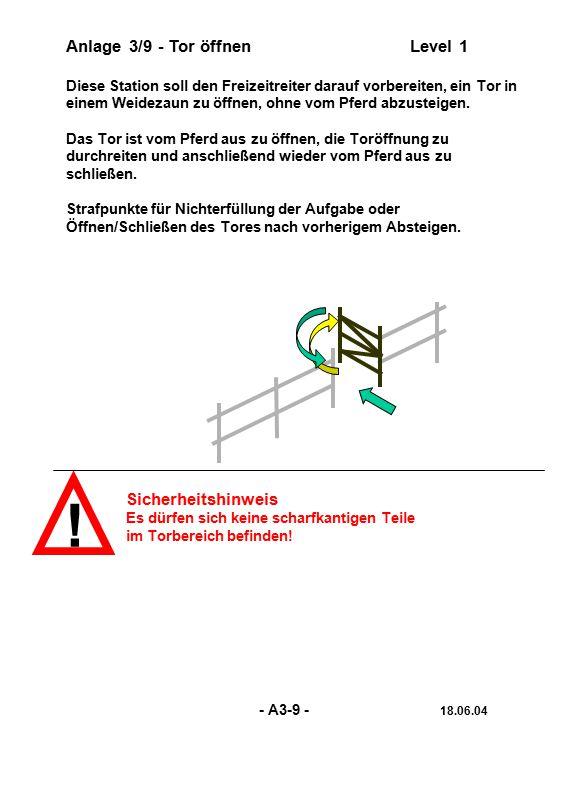 Anlage 3/20 - Einfacher TrailLevel 1 bis 3 Zeige Geschicklichkeit und Geländesicherheit von Dir und Deinem Westernpferd.