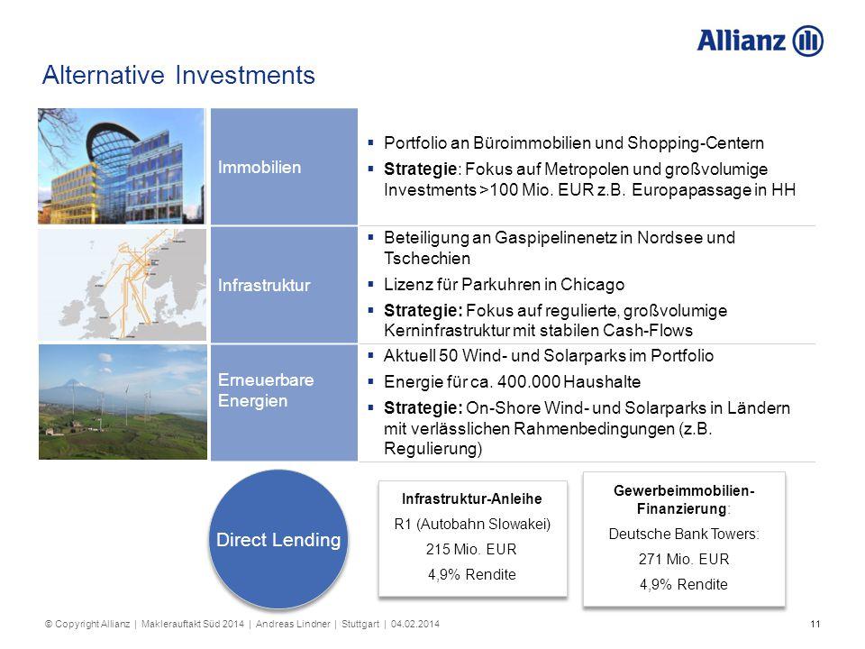 11 Immobilien  Portfolio an Büroimmobilien und Shopping-Centern  Strategie: Fokus auf Metropolen und großvolumige Investments >100 Mio. EUR z.B. Eur
