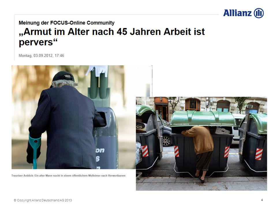 4 © Copyright Allianz Deutschland AG 2013