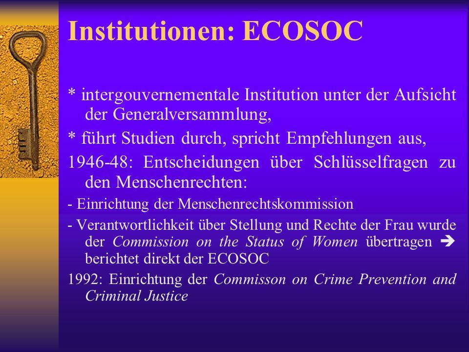 Institutionen: Sicherheitsrat (I) Aufgabe: v.a.