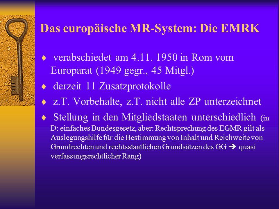 """Das europäische MR-System Verträge 1 1961: Europäische Sozialcharta; Ziel: """"den Lebensstandard..."""