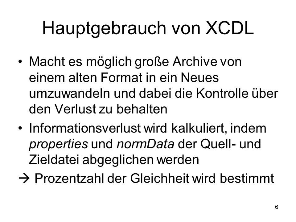 7 Erstes XCDL-Dokument This is only a short text.