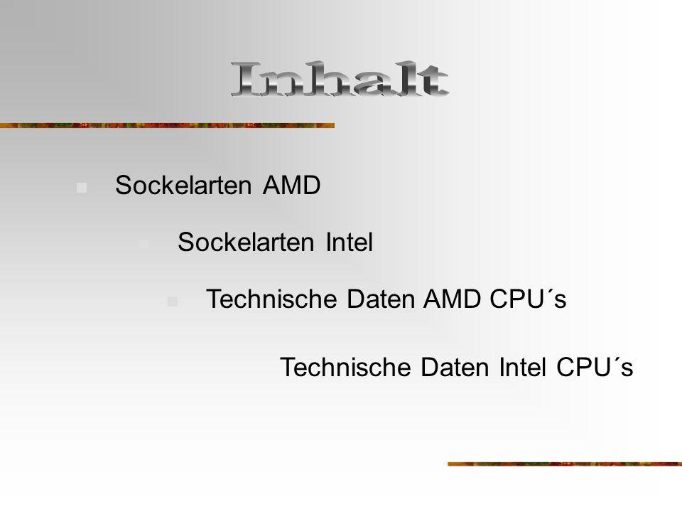 AMD Sockel A Auf dem Sockel A werden CPU´s mit 462Pins verbaut.