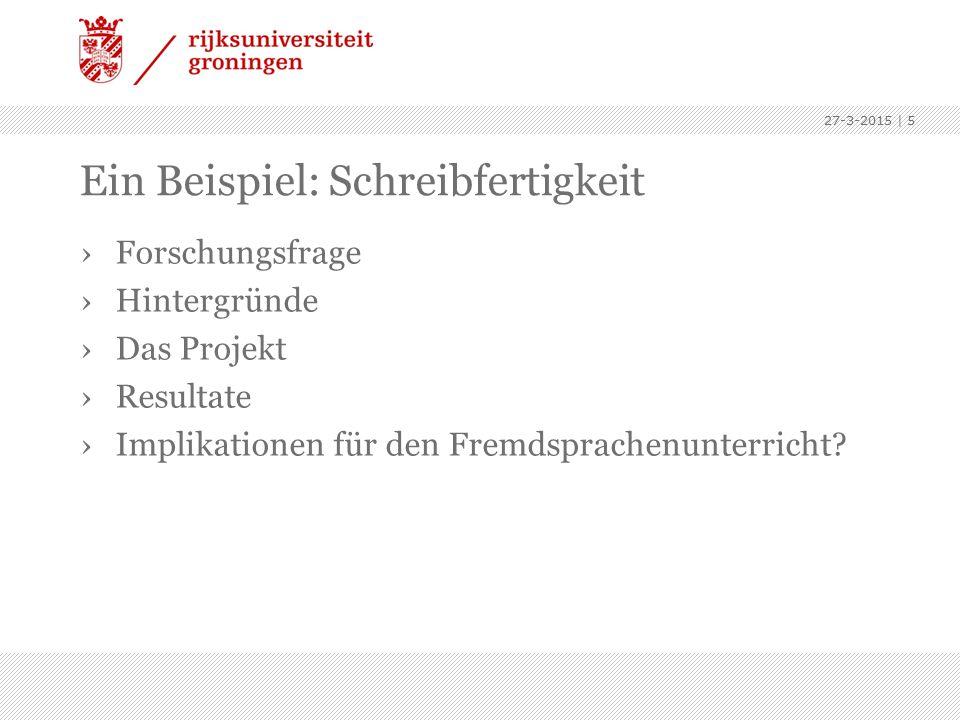Ein Beispiel: Schreibfertigkeit ›Forschungsfrage ›Hintergründe ›Das Projekt ›Resultate ›Implikationen für den Fremdsprachenunterricht.