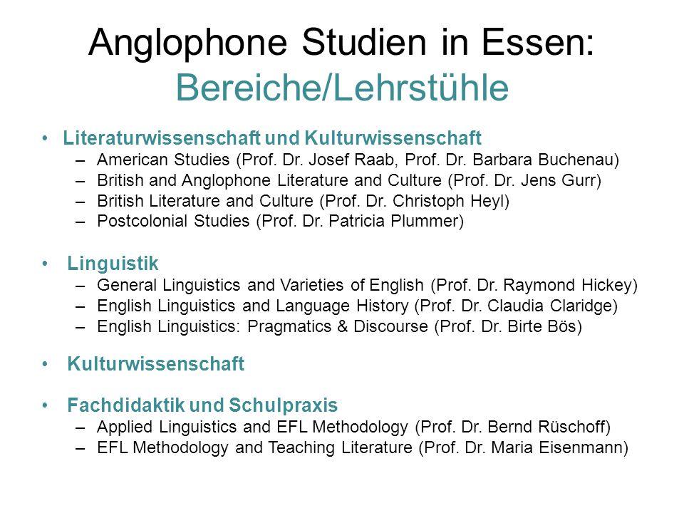 Anglophone Studien in Essen: Bereiche/Lehrstühle Literaturwissenschaft und Kulturwissenschaft –American Studies (Prof.