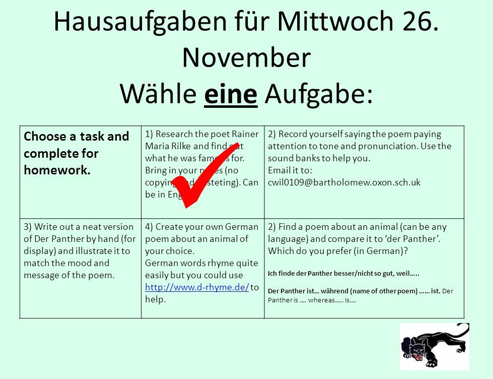 Hausaufgaben für Mittwoch 26.November Wähle eine Aufgabe: Choose a task and complete for homework.