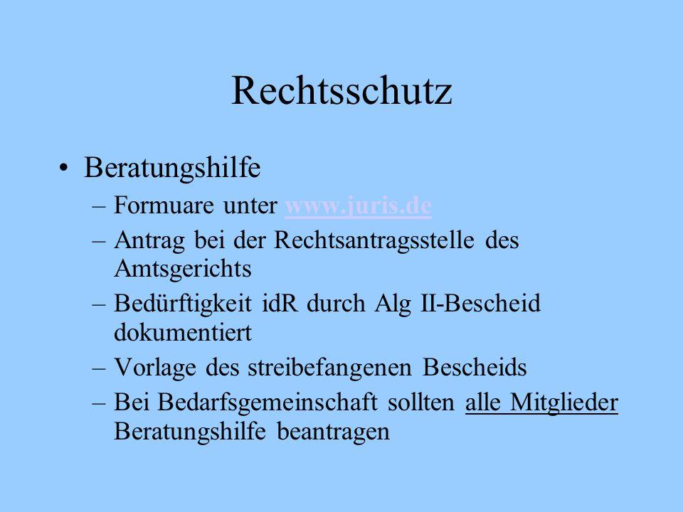 Rechtsschutz Beratungshilfe –Formuare unter www.juris.dewww.juris.de –Antrag bei der Rechtsantragsstelle des Amtsgerichts –Bedürftigkeit idR durch Alg