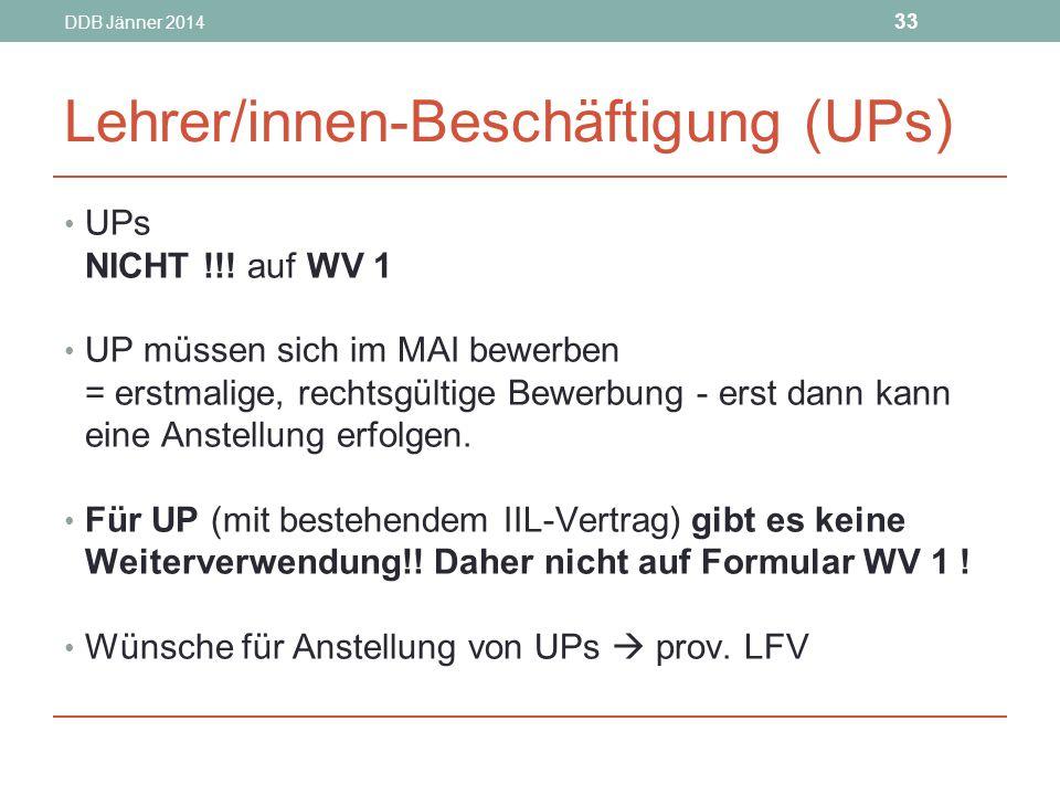 DDB Jänner 2014 33 Lehrer/innen-Beschäftigung (UPs) UPs NICHT !!.
