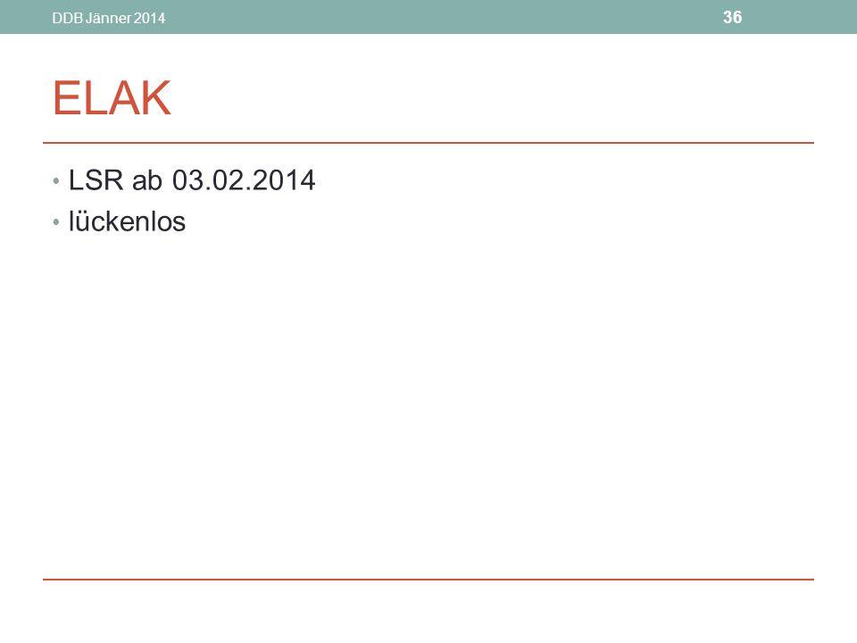 DDB Jänner 2014 36 ELAK LSR ab 03.02.2014 lückenlos