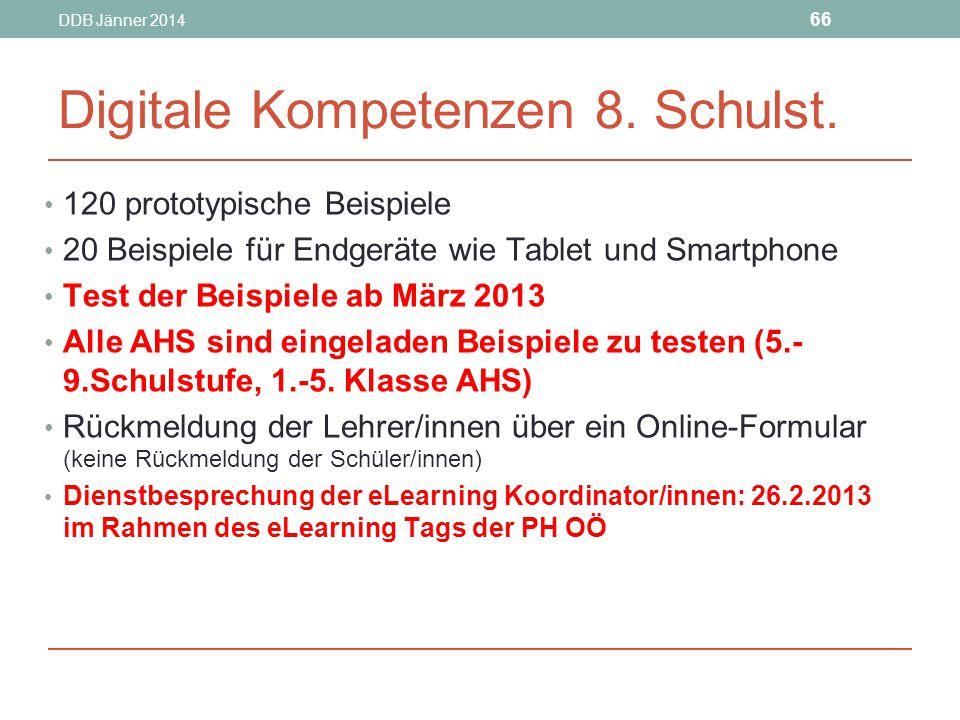 DDB Jänner 2014 66 Digitale Kompetenzen 8.Schulst.