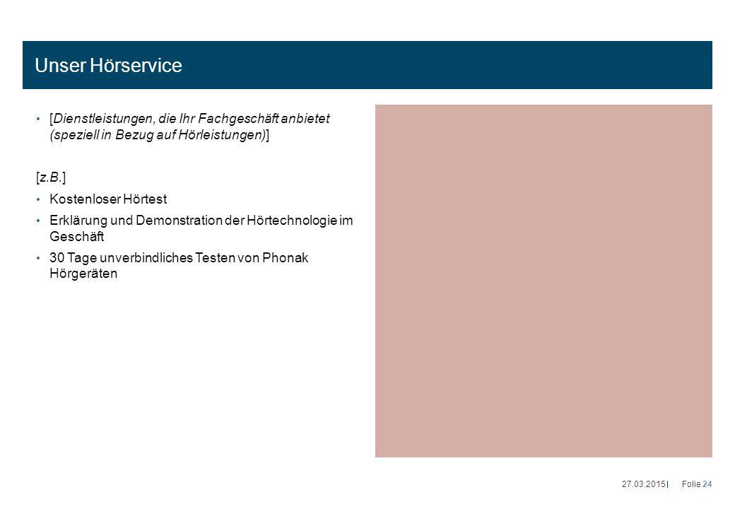 Unser Hörservice [Dienstleistungen, die Ihr Fachgeschäft anbietet (speziell in Bezug auf Hörleistungen)] [z.B.] Kostenloser Hörtest Erklärung und Demo