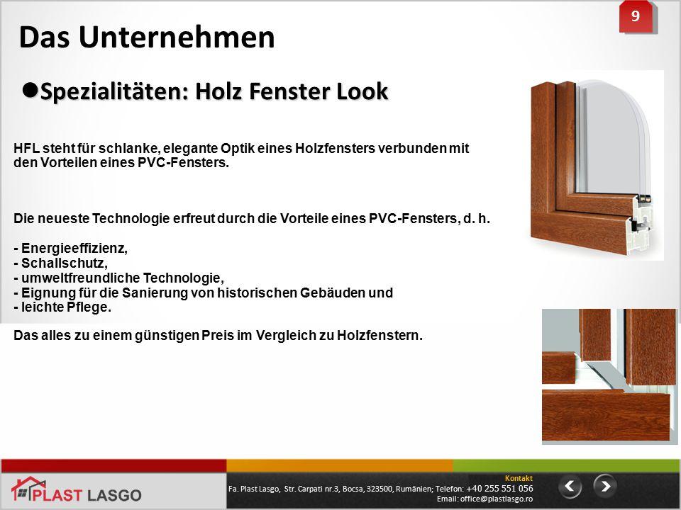Das Unternehmen 9 9 HFL steht für schlanke, elegante Optik eines Holzfensters verbunden mit den Vorteilen eines PVC-Fensters. Die neueste Technologie