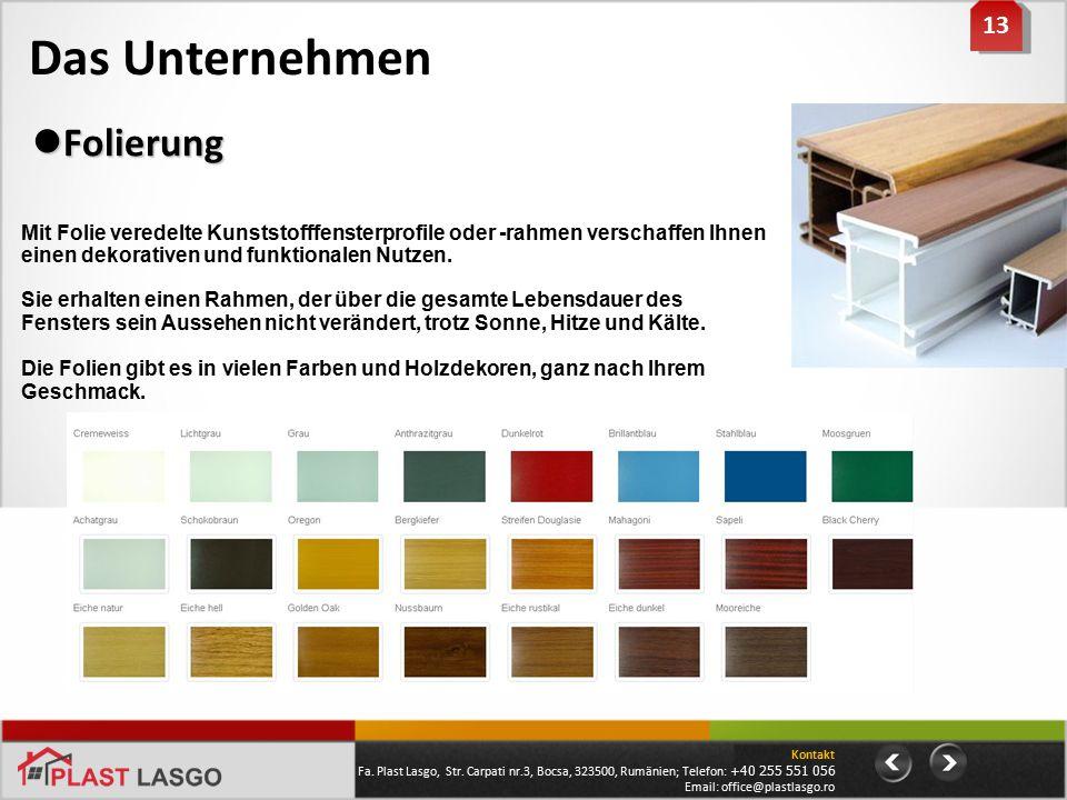 Das Unternehmen 13 Mit Folie veredelte Kunststofffensterprofile oder -rahmen verschaffen Ihnen einen dekorativen und funktionalen Nutzen. Sie erhalten