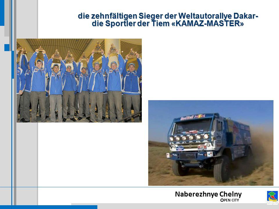 Naberezhnye Chelny O PEN CITY die zehnfältigen Sieger der Weltautorallye Dakar- die Sportler der Tiem «KAMAZ-MASTER»